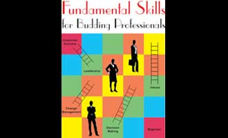 Fundamental Skills for Budding Professionals